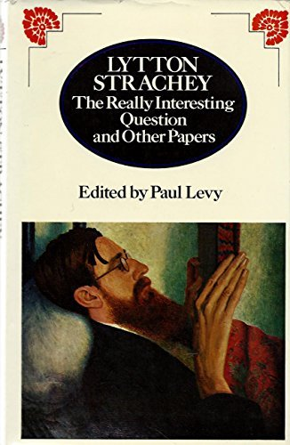 9780698105072: Lytton Strachey: The Really Interesting Question and Other Papers