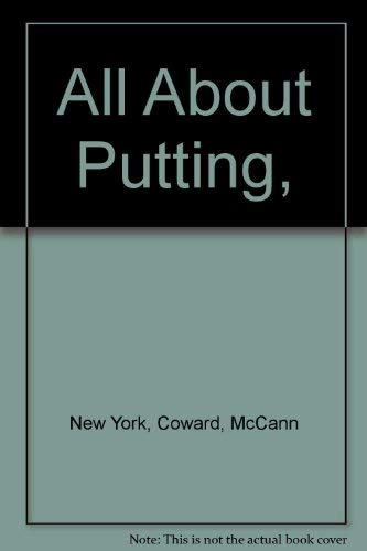 9780698105515: All About Putting