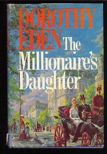 9780698106079: The Millionaire's Daughter