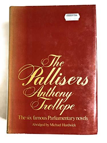 Pallisers: Trollope, Anthony