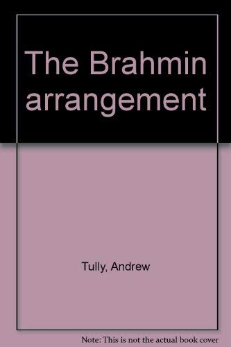 The Brahmin arrangement: Tully, Andrew