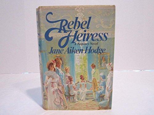 9780698106901: Rebel heiress