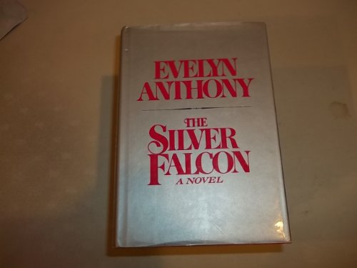 SILVER FALCON: Anthony, Evelyn
