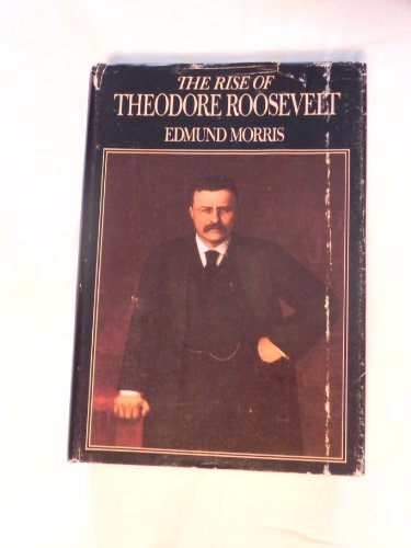 9780698107830: The Rise of Theodore Roosevelt