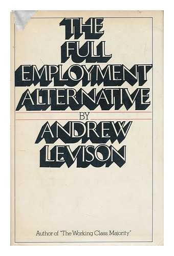 The Full Employment Alternative