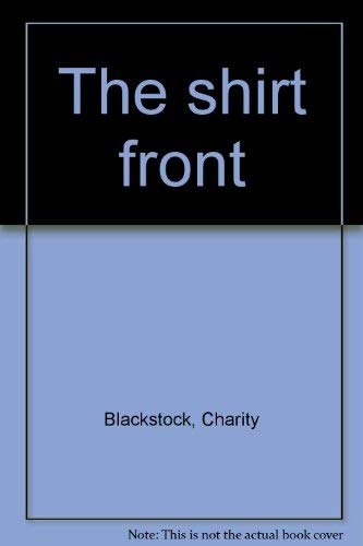 The shirt front: Blackstock, Charity