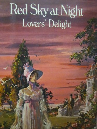 Red Sky at Night Lovers' Delight: Jane Aiken Hodge