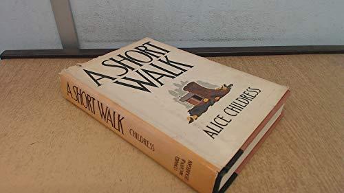 A Short Walk: Childress, Alice