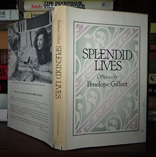 Splendid Lives: Gilliatt, Penelope