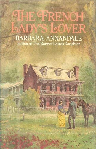 The French lady's lover: Annandale, Barbara