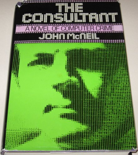 9780698109070: The consultant: A novel of computer crime