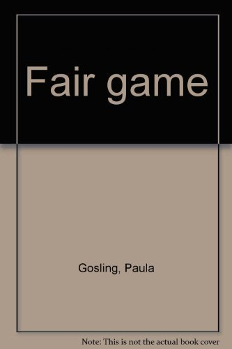 Fair game: Gosling, Paula
