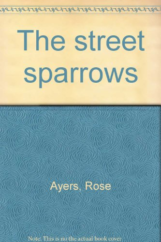 9780698109353: The street sparrows