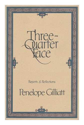 9780698110151: Three-Quarter Face: Reports & Reflections