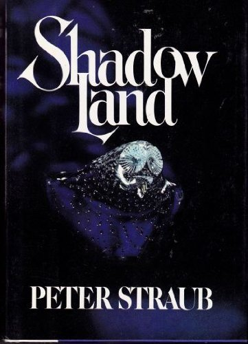 SHADOW LAND.: Straub, Peter.