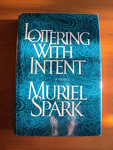Loitering with Intent: Muriel Spark