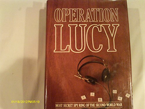 9780698110793: Operation Lucy: The Most Secret Spy Ring of the Second World War