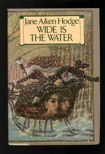 Wide Is the Water: Hodge, Jane Aiken