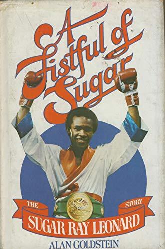 9780698110823: A Fistful of Sugar: The Sugar Ray Leonard Story