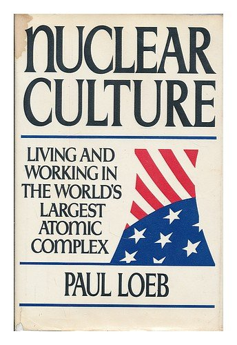 9780698111042: Nuclear culture: Living and working in the world's largest atomic complex
