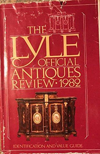 9780698111196: The Lyle Official Antiques Review 1982