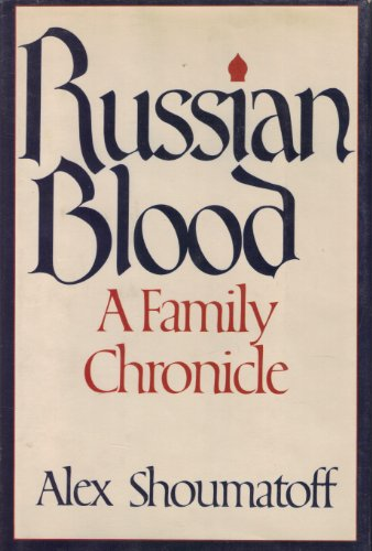 9780698111394: Russian Blood: A Family Chronicle