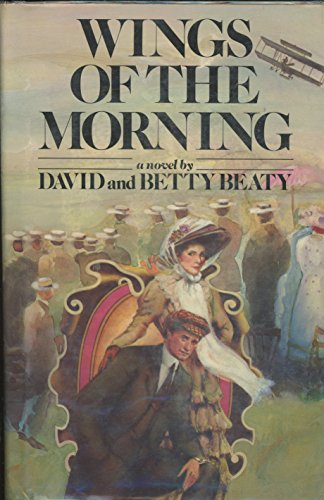 Wings of the morning: Beaty, David