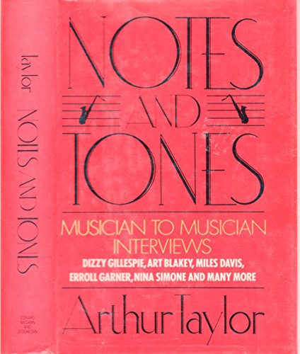 9780698111523: Title: Notes and tones Musiciantomusician interviews