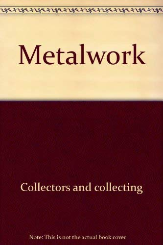 9780698111936: Metalwork (The Lyle antiques & their values)