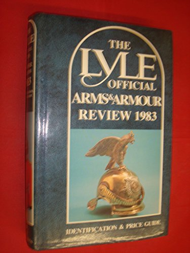 The Lyle Official Arms & Armour Review 1983