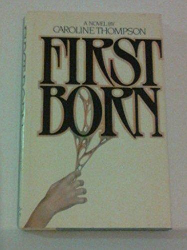 First Born (0698112245) by Thompson, Caroline