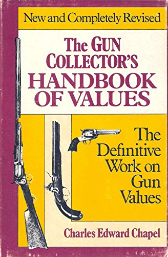 9780698112407: The Gun Collector's Handbook of Values