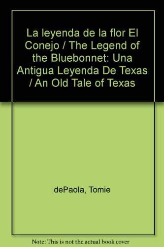 9780698113619: Leyenda de la Flor El Conejo, La: The Legend of the Bluebonnet