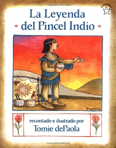 9780698113626: La Leyenda del Pincel Indio: The Legend of the Indian Paintbrush (Paperstar) (Spanish Edition)