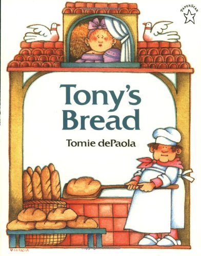 Tony's Bread (Paperstar Book): Tomie dePaola