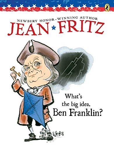 9780698113725: What's the Big Idea, Ben Franklin?