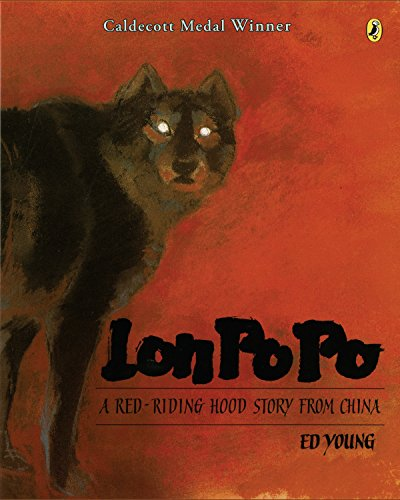 9780698113824: Lon Po Po: A Red-Riding Hood Story from China