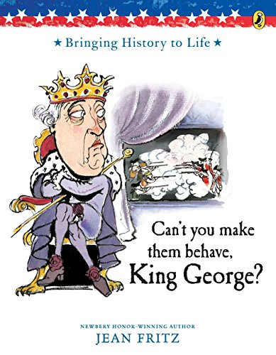 9780698114029: Can't You Make Them Behave, King George?