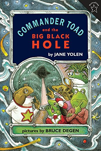 Commander Toad and the Big Black Hole (Paperback) - Jane Yolen