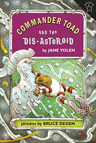 Commander Toad and the Dis-asteroid: Yolen, Jane