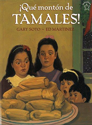 Que Monton de Tamales (Too Many Tamales) (Spanish Edition): Gary Soto; Ed Martinez; Alma Flor Ada; ...
