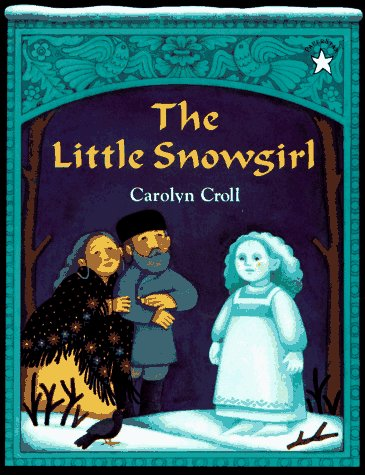 9780698114241: The Little Snowgirl