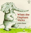 When the Elephant Walks (Goodnight): Kasza, Keiko