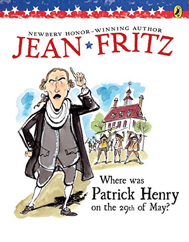 9780698114395: Where Was Patrick Henry on the 29th of May?