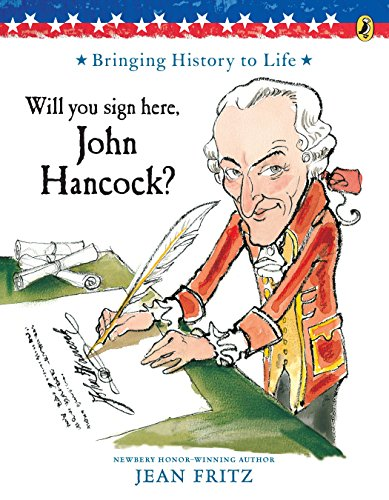 Will You Sign Here, John Hancock? (069811440X) by Jean Fritz