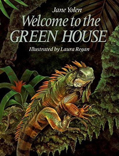 Welcome to the Green House (9780698114456) by Jane Yolen
