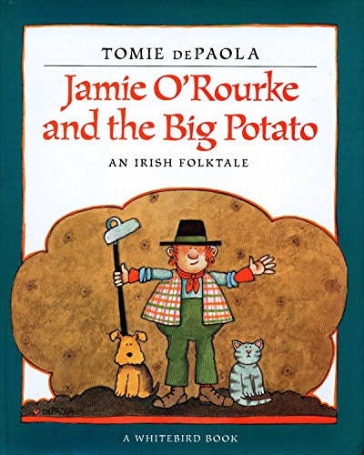 9780698116030: Jamie O'Rourke and the Big Potato: An Irish Folktale