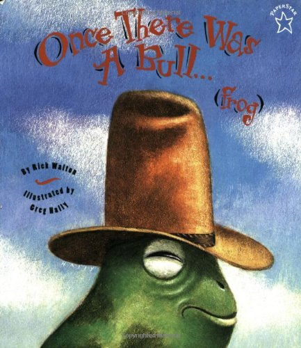 9780698116078: Once there was a bull...frog (Paperstar Book)