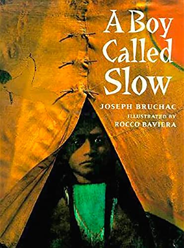 9780698116160: A Boy Called Slow (Paperstar Book)