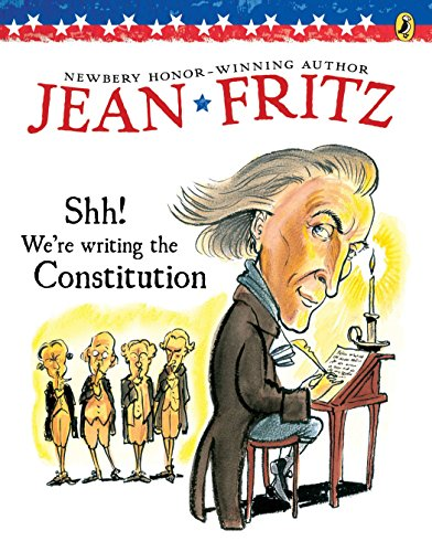 Shh! We're Writing the Constitution (Paperback): Jean Fritz